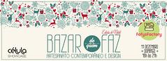 FofysFactory no Bazar de quem faz! (Carol Grilo • FofysFactory®) Tags: bazar feira fair craftfair craft handmade fofysfactory carolgrilo floripa brasil florianópolis celulashowcase natal christmas