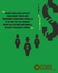 """Dragnet Surveillance capitalists turned dragnet surveillance propagandists remain under-controlled to the point that they knowingly operate on a spectrum from criminally negligent to negliegently criminal.""-Jame Scott, Senior Fellow, CCIOS (crystallinelamp) Tags: dragnet cybercrime privacy security internet spying infosec anonymous cybersecurity surveillance fakenews deepstate media"