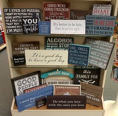Words to live by... (walneylad) Tags: signs plaques sayings fun funny humour humor humorous humourous quotes wordstoliveby hallmark lynnvalley northvancouver britishcolumbia canada