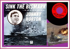 Johnny Horton - Sink the Bismark (StarRunn) Tags: johnnyhorton sinkthebismark columbiarecords 45 45rpm music song record recordsleeve wwii worldwarii bismark battleship germanbattleship