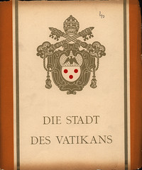 Stadt des Vatikans; 1936_1 (World Travel library - The Collection) Tags: vatican city citta stadt ville 1936 rome roma holysee italy italia frontcover retro vintage history antique antik world travel library center worldtravellib collection holidays tourism trip vacation brochures brochure papers prospekt catalogue katalog photos photo photography picture image collectible collectors sammlung recueil collezione assortimento colección ads online gallery galeria touristik touristische broschyr esite catálogo folheto folleto брошюра broşür documents dokument