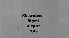 Khawateen Digest August 2018 (Read Online Books) Tags: khawateen digest august 2018