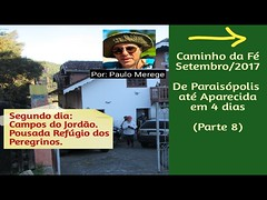 Caminho da Fé 2017 – Parte (8) Paraisópolis-MG até Aparecida-SP em 4 dias. (portalminas) Tags: caminho da fé 2017 – parte 8 paraisópolismg até aparecidasp em 4 dias