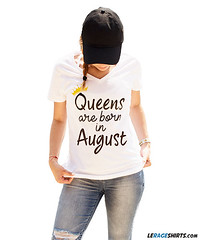 Queens Are Born In August T Shirt (wrtrong) Tags: queens are born in august
