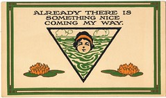 Already there is something nice coming my way (guyetna13029) Tags: vintage card postcard 1900s 1920s greeting graphics