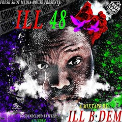 We're very excited about new Hiphop single 'iLL 48 (Intro)' by iLLBDem on SoundCloud♩♩♩ (Music Stories) Tags: illbdem hiphop rap