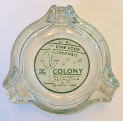 THE COLONY PETALUMA CALIF (ussiwojima) Tags: colonyclub club bar cocktail lounge restaurant petaluma california girlie glass advertising ashtray