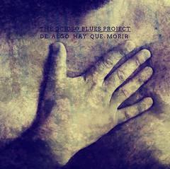 DE ALGO HAY QUE MORIR. (the ocioso blues project) Tags: theociosobluesproject artedetapa artesonoro soundart album