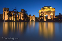 Palace of Fine Arts at the Blue Hour (Laura Macky) Tags: palace fine arts blue palaceoffinearts sanfrancisco nightphotography