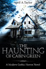 The Haunting of Cabin Green Cover (April A. Taylor (Dark Art/Horror Photography)) Tags: horror books kindlebook cabingreen haunting hauntingofcabingreen horrorbook horrornovel scary creepy horrorfiction ghosts ghoststory