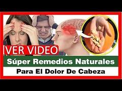 Super Remedios Naturales Para El Dolor De Cabeza,Como Quitar El Dolor De Cabeza Rapido Sin Pastillas (SaludNatural01) Tags: super remedios naturales para el dolor de cabeza como quitar rapido sin pastillas