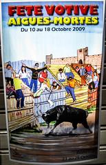 Aigues-Mortes Bullfighting Festival Poster (bobbex) Tags: france french southoffrance lemidi lesud camargue bull bullfighting