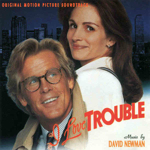 I Love Trouble I Love Trouble (Original Motion Picture Soundtrack) image