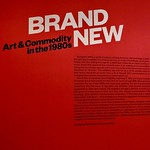 Brand New: Art & Commodity in the 1980s thumbnail