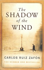 "BOOK 21 (Owlet2007) Tags: shadow wind carlos ruiz zafón julián carax barcelona library obscure titles mystery life death ""25 book challenge"""