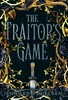 The Traitor's Game (Vernon Barford School Library) Tags: jenniferanielsen jennifer a nielsen jennifernielsen traitorsgame 1 one first series fantasy fantasyfiction fiction heroines heroes adventure conspiracy conspiracies friendship kidnapping kidnapped weapons romance love youngadult youngadultfiction ya vernon barford library libraries new recent book books read reading reads junior high middle school vernonbarford fictional novel novels hardcover hard cover hardcovers covers bookcover bookcovers 9781338045376