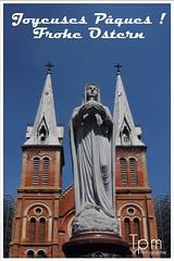 Ostern Gruss / Church in Saigon (t1p2m3) Tags: notre dame saigon vuong cung thanh duong hcm duc me
