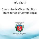 Comissão de Obras Públicas, Transportes e Comunicação 11/04/2018