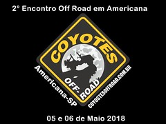 2º Encontro Off Road em Americana SP 05 e 06 de maio.