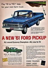 1961 Ford F-100 Styleside Pickup & Falcon Pickup (aldenjewell) Tags: 1961 ford f100 styleside falcon pickup ad