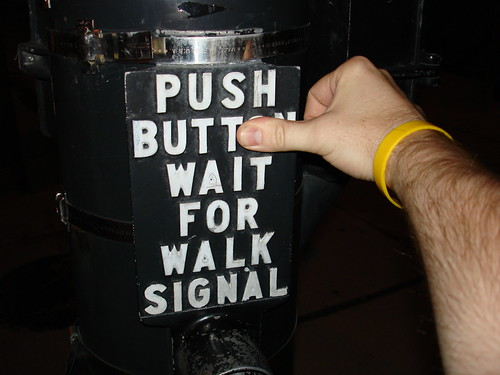 Push Butt Wait for Walk Signal