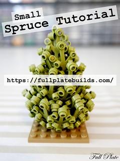 Small Spruce Tutorial