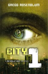 City 1 (Vernon Barford School Library) Tags: greggrosenblum gregg rosenblum revolution19 3 three third series sciencefiction science fiction adventure action dystopia dystopian dystopias siblings brothers sisters survival survivalstories robots war youngadult youngadultfiction ya vernon barford library libraries new recent book books read reading reads junior high middle vernonbarford fictional novel novels paperback paperbacks softcover softcovers covers cover bookcover bookcovers 9780062126016