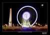 Grande Roue Paris (CesarValientePhotography) Tags: noria roue paris francia france place concorde obelisco luxor travel nocturna nigh longexposure largaexposicion canon 700d sigma 1750