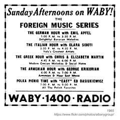 1965 WABY foreign music series (albany group archive) Tags: albany ny history 1965 waby foreign music series sunday german hour italian greek armenian polka picnic time 1400 am radio emil apfel clara sidoti chris elizabeth martin george krikorian ed dasiukiewicz 1960s old photo photograph picture historical historic vintage