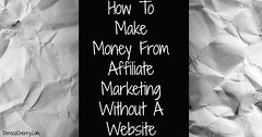 How To Make Money From Affiliate Marketing Without A Website (Simple MLM Sponsoring) Tags: dont make money most product programs without your