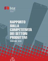 Rapporto Competitività 2018 (Fotogallery Istat) Tags: rapportocompetitività istat 2018 milano ebook andamento innovazione digitalizzazione capitale imprese investimenti tecnologie piano incentivi settoriproduttivi