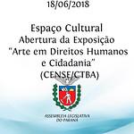 Abertura da Exposição Arte em Direitos Humanos e Cidadania - de trabalhos (painéis) dos socioeducandos do Centro de Socioeducação Curitiba (CENSE/CTBA)