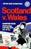 Scotland vs Wales - 1972 (The Sky Strikers) Tags: miscellaneous scottish scotland international programme covers