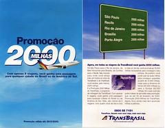 TransBrasil promoção 2000 milhas ano 2000 (Portifólio da Aviação) Tags: xingu embraer vulcan avro volvo a300