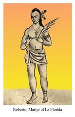 Roberto Holy Card (CatholicArtist) Tags: martyrs la florida martyr robert roberto north american indian native americans indians yamassee yamasee kocoum