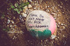 do not move [Day 3455] (brianjmatis) Tags: message rock funny photoaday ground project365 sanluisobispo california unitedstates us