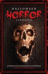 Halloween horror verhalen (Boekshop.net) Tags: halloween horror verhalen martijn lindeboom ebook bestseller free giveaway boekenwurm ebookshop schrijvers boek lezen lezenisleuk goedkoop webwinkel