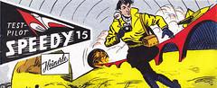 Testpilot Speedy #15 (micky the pixel) Tags: comics comic heft piccolo sf scifi sciencefiction gerstmayerverlag heinerle heinerlediebegehrtewundertüte testpilotspeedy norbertdargatzverlag düsenjet flugzeug jet abschussrampe spion