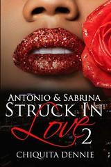 Antonio and Sabrina Struck In Love 2 (Boekshop.net) Tags: antonio sabrina struck in love 2 chiquita dennie ebook bestseller free giveaway boekenwurm ebookshop schrijvers boek lezen lezenisleuk goedkoop webwinkel