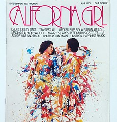 Before there was Playgirl, there was California Girl, and it had a lot more style. (seanflannagan) Tags: magazine magazinecover typography feminism 1970s 70sstyle adultmagazine californiagirl bodypaint sexualliberation artdirection vintagemagazine