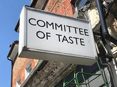 Committee of Taste (Matt From London) Tags: committee taste opinion sign stokenewington