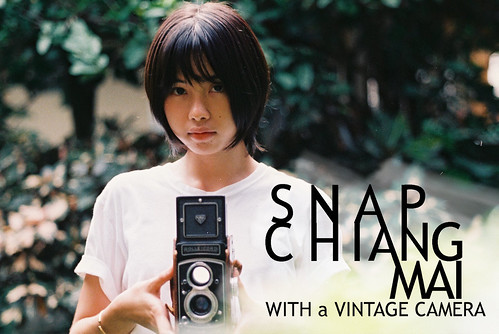Snap Chiang Mai with a vintage camera