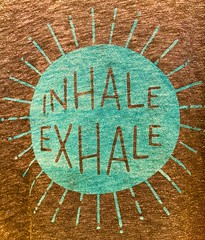 As Long As You're Alive (Chic Bee) Tags: inhale exhale alive breath shirt logo wise advice cloth fabric design pattern texture
