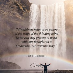 Ora Nadrich Quote - Stay Present (oranadrich) Tags: quote inspiration meditation mindfulness spirituality positivity health wellness awareness gratitude bepresent transformational iftt sayswhomethod