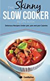 The Skinny Slow Cooker Recipe Book: Delicious Reci (trolleytrends) Tags: book cooker delicious reci recipe skinny slow