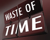 Internet Marketing Timewasters You MUST Avoid to Be Successful (morrisgeorge52) Tags: waste wasted wasting time clock flip flipped flipping tiles retro nostalgic nostalgia history historic past slipped slipping by inefficient inefficiency inefficiencies work working throw throwing screwing around away thrown bad poor use using usage ineffective disorganized inept careless hobby blow lose lost losing disappear gone going 3d word words background