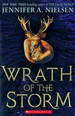 Wrath of the Storm (Vernon Barford School Library) Tags: jenniferanielsen jennifernielsen jennifer nielsen markofthethief 3 three third series fantasy fantasyfiction adventure amulets dragons magic rome antiquities romanempire slavery historicalfiction historical history historic vernon barford library libraries new recent book books read reading reads junior high middle vernonbarford fiction fictional novel novels paperback paperbacks softcover softcovers covers cover bookcover bookcovers 9780545562089