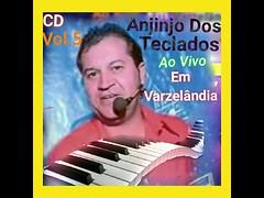 Anjinho Dos Teclados Vol.5 Ao Vivo Ei Varzelândia Minas Gerais CD ( Completo ) Ano 2013 (portalminas) Tags: anjinho dos teclados vol5 ao vivo ei varzelândia minas gerais cd completo ano 2013