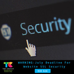 WARNING: 1st JULY DEADLINE to transfer your website to SSL security format (tobycreative) Tags: tobycreative branding marketing seo ssl https websites webhosting websitehosting chrome