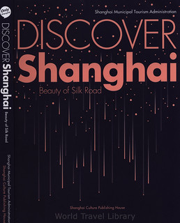 Discover Shanghai, Beauty of Silk Road; 2016_1, book, China
